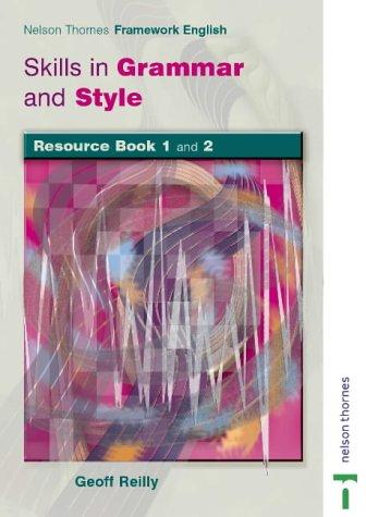 9780748777952: Nelson Thornes Framework English Skills in Grammar and Style - Resource Book: Skills in Grammar and Style Resource Book Bk. 1 & 2