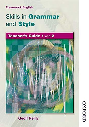 9780748777969: NTFE Skills in Grammar and Style Evaluation Pack: Nelson Thornes Framework English Skills in Grammar and Style Teacher Guide: Skills in Grammar Teacher's Guide Bk. 1 & 2