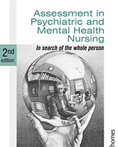 9780748778010: Assessment in Psychiatric and Mental Health Nursing: In Search of the Whole Person (Second Edition)