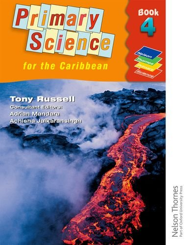9780748778041: Nelson Thornes Primary Science for the Caribbean Book 4 (Bk. 4)