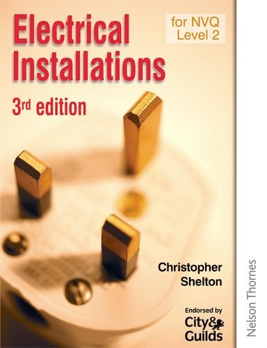 9780748779796: Electrical Installations for NVQ Level 2 Third Edition