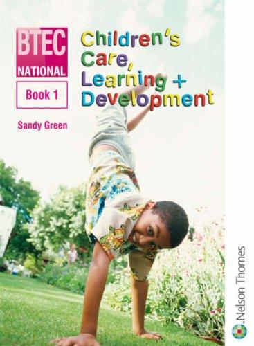 9780748781973: National Children's Care, Learning & Development: Book 1 (Bk. 1)