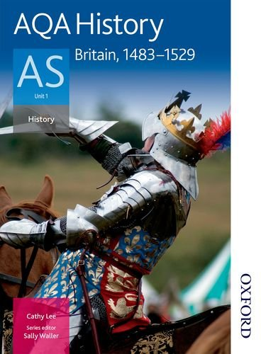 9780748782611: AQA History AS: Unit 1 Britain, 1483-1529