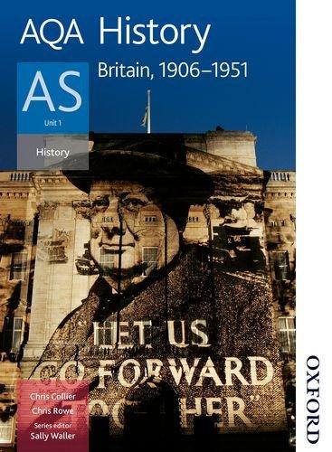 9780748782628: AQA History AS: Unit 1 Britain, 1906-1951