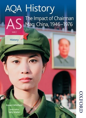 9780748782642: AQA History AS: Unit 2 - The Impact of Chairman Mao: China, 1946-1976 (Aqa History for As)