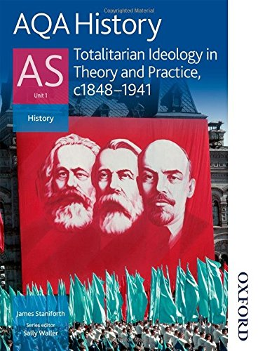 9780748782697: AQA History AS: Unit 1 - Totalitarian Ideology in Theory and Practice, c.1848-1941
