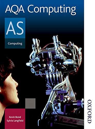 9780748782963: AQA computing A2. Student's book. Per gli Ist. Tecnici commerciali (Aqa As Level)