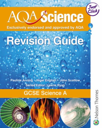9780748783090: AQA Science: GCSE Science a Revision Guide
