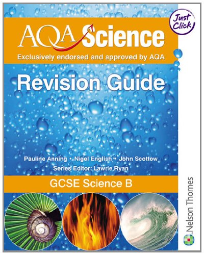 9780748783106: AQA Science: GCSE Science B Revision Guide