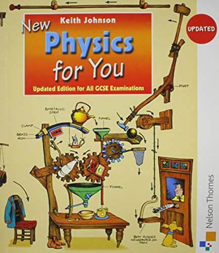 9780748783281: New Physics for You Student Book: Revised Edition for all GCSE Examinations: Student's Book
