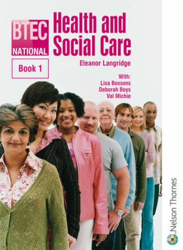 9780748784042: BTEC National Health and Social Care: Bk. 1