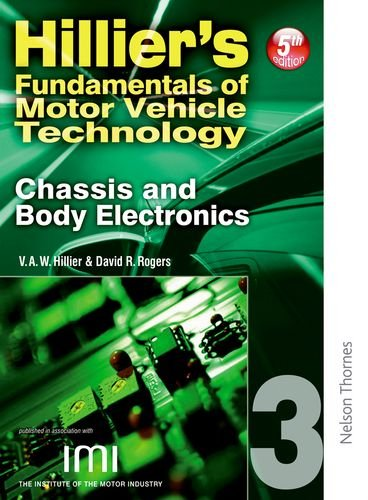 9780748784356: Hilliers Fundamentals of Motor Vehicle Technology Book 3 Chassis and Body Electronics (Bk. 3)