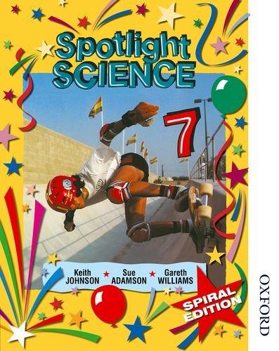 9780748784554: Spotlight Science 7: Spiral Edition