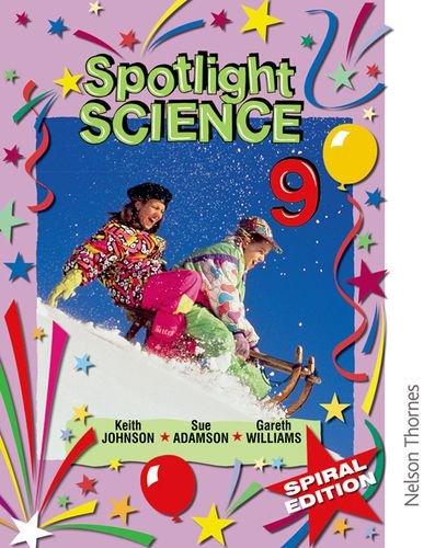 9780748784578: Spotlight Science 9 - Spiral Edition