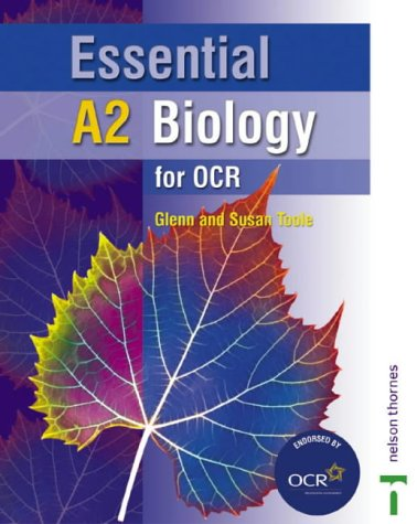 9780748785186: Essential A2 Biology for OCR Student Book