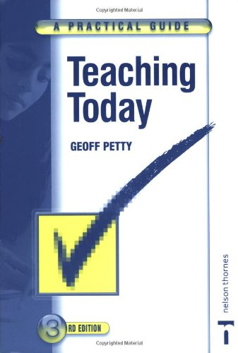 9780748785254: Teaching Today: A Practical Guide (Third Edition)