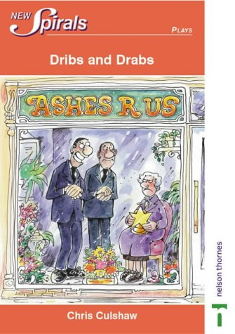 9780748790128: Dribs and drabs (New Spirals - Plays)