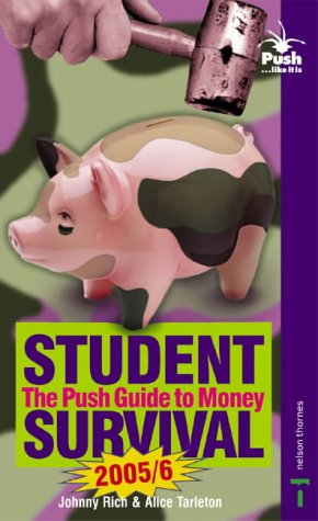 9780748790289: Push Guide to Money 2005/2006: Student Survival