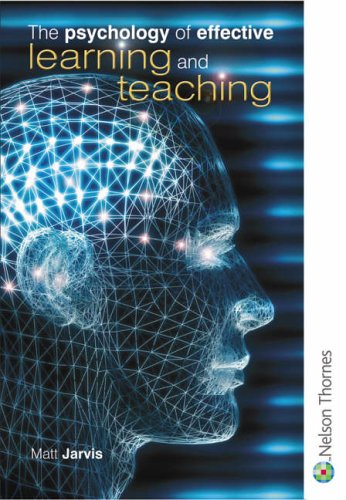 9780748790371: The Psychology of Effective Learning and Teaching