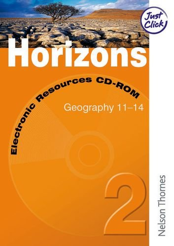 Horizons: Electronic Resourses CD-ROM 2 Year 8: Geography 11-14 (0748790624) by David Gardner; Roger Knill; John Smith