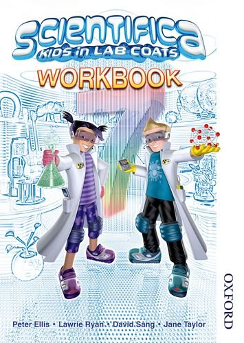 Scientifica Workbook 7 (9780748791842) by Lawrie Ryan; David Sang; Peter Ellis