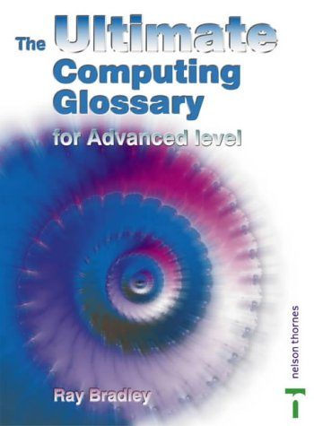 9780748793778 The Ultimate Computing Glossary For AS A2