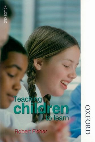 9780748794423: Teaching Children to Learn Second Edition