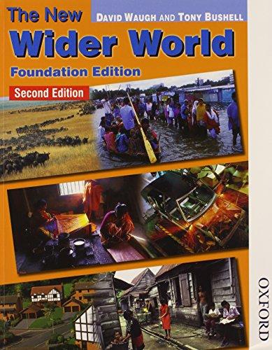 9780748794607: New Wider World: Foundation Edition
