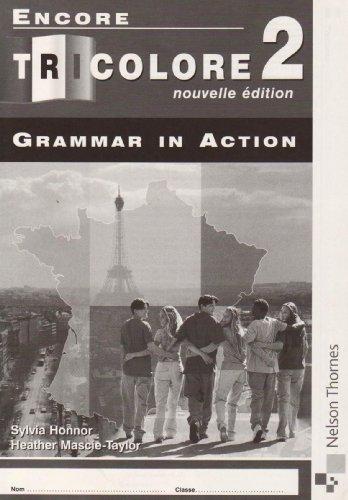 9780748794997: Encore Tricolore 2 Grammar in Action