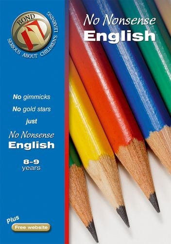 9780748795659: Bond No Nonsense English 8-9 Years (Bond Assessment Papers)