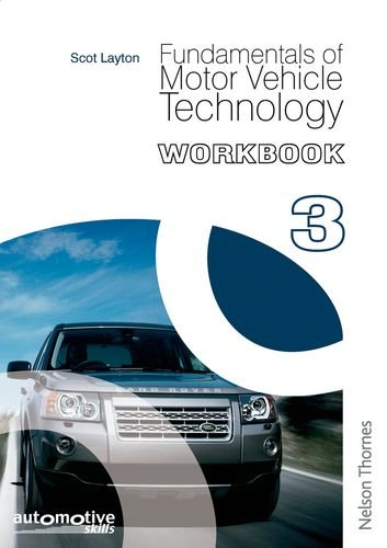 Fundamentals of Motor Vehicle Technology: Scot Layton, Richard