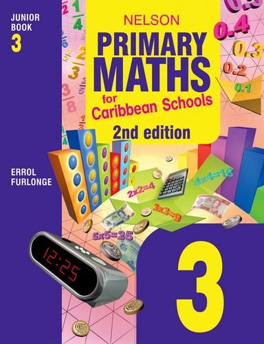 Nelson Primary Maths for Caribbean Schools Junior: NELSON PRIMARY MATHS