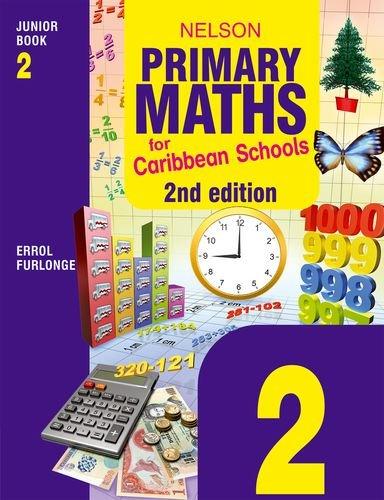 Nelson Primary Maths for Caribbean Schools Junior: Errol Anthony Furlonge,