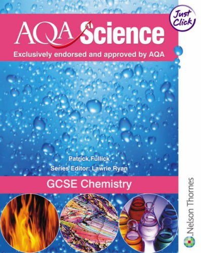 9780748796441: AQA Science GCSE Chemistry: Students' Book (Aqa Science Students Book)