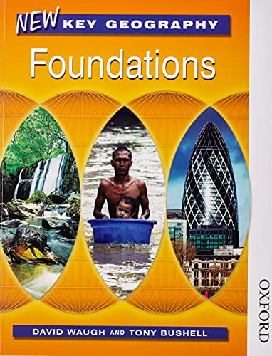 9780748797011: New Key Geography Foundations: Pupils' Book