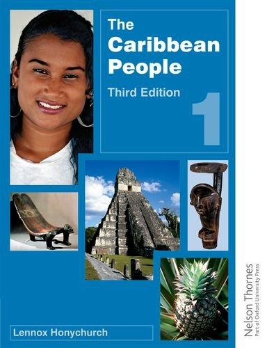 The Caribbean People Book 1 (Paperback): Lennox Honychurch