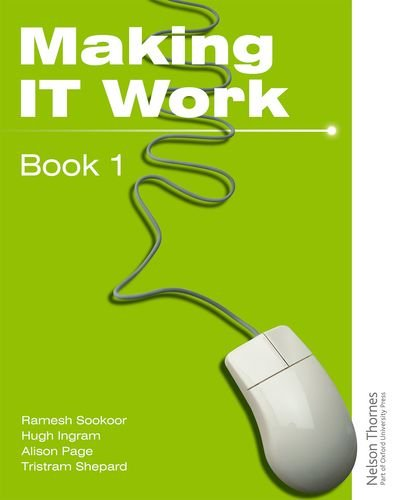 9780748797448: Making IT Work 1: INFORMATION AND COMMUNICATION TECHNOLOGY (Pt. 1)