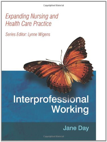 9780748797684: Interprofessional Working: Expanding Nursing and Health Care Practice Series