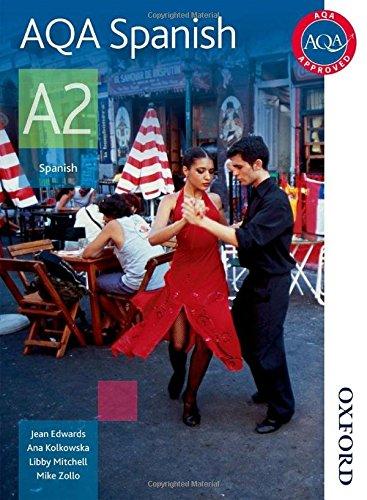9780748798094: AQA A2 Spanish Student Book