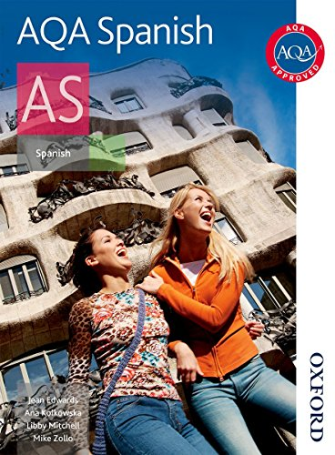 9780748798100: AQA AS Spanish Student Book