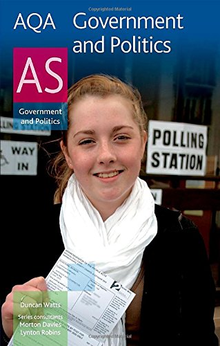 9780748798216: AQA Government and Politics AS (Aqa As Level)