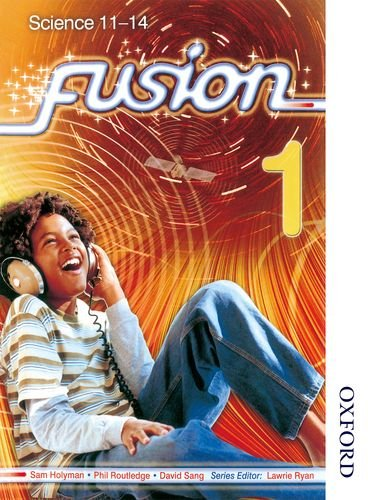 9780748798339: Fusion 1 Pupil Book: Science 11-14: Pupil Book 1