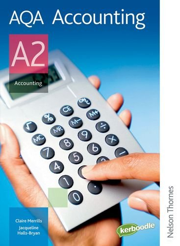 9780748798704: AQA Accounting A2: Student's Book