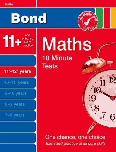 9780748799015: Bond Ten Minute Tests 11-12 years Maths (Bond 10 Minute Tests) (Bond 10 Minute Tests Maths)