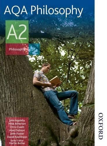 AQA Philosophy A2: Student's Book: Appleby, John