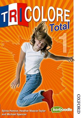 9780748799510: Tricolore Total 1: Student's Book