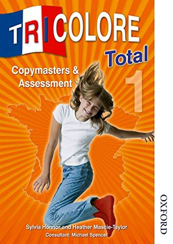 9780748799923: Tricolore Total 1 Copymasters and Assessment
