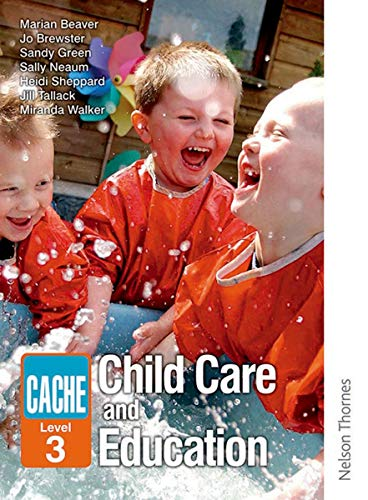 CACHE Level 3 Child Care and Education: Walker, Miranda, Sheppard,