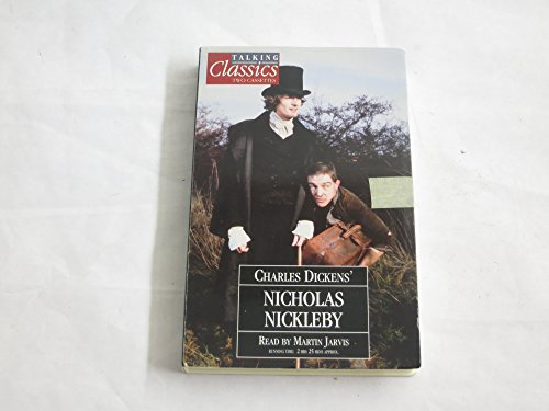 9780748901449: Talking Classics, Charles Dickens' Nicholas Nickleby 2 Audio Cassettes