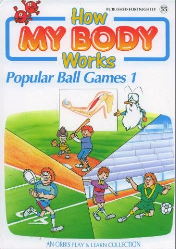 How My Body Works : Popular Ball: Albert Barille